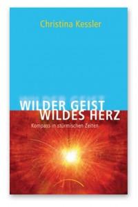 Wilder Geist, Wildes Herz